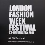 LONDON FASHION WEEK FESTIVAL 2017